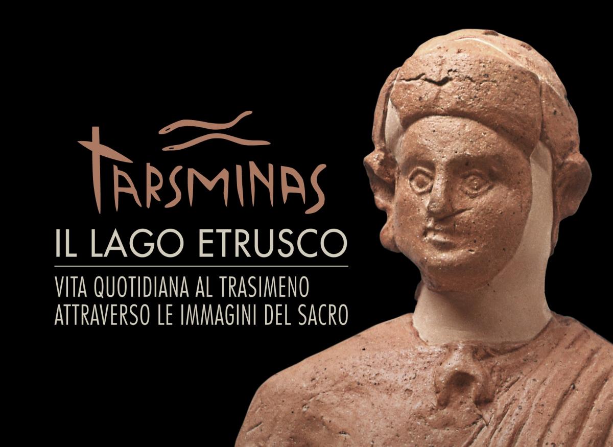 MOSTRE / Tarasminas, a Magione (Pg) il Trasimeno  etrusco attraverso le immagini del sacro
